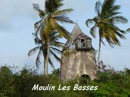 Moulin des Basses, Grand Bourg, Marie Galante
