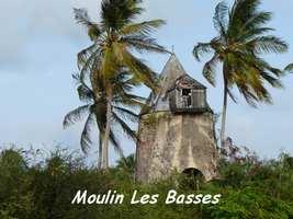 Moulin des Basses, Grand Bourg, Marie Galante