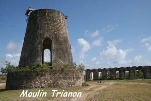 Moulin Trianon, Grand Bourg, Marie Galante